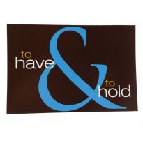 to have - to hold